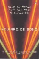 De Bono, Edward - New Thinking for the New Millennium - 9780140287769 - KOC0005881