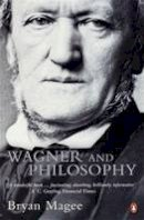 Magee, Bryan - Wagner and Philosophy - 9780140295191 - V9780140295191