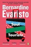 Evaristo, Bernardine - Soul Tourists - 9780140297829 - 9780140297829