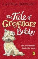 Derwent, Lavinia - The Tale of Greyfriars Bobby - 9780140311815 - KTJ0026643