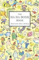 Ahlberg, Janet - The Ha Ha Bonk Book (A Young Puffin original) - 9780140314120 - KRC0000961