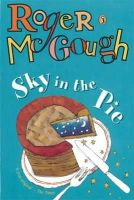 McGough, Roger - Sky In The Pie (Puffin Books) - 9780140316124 - KSS0001757
