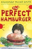 McCall Smith, Alexander - The Perfect Hamburger - 9780140316704 - V9780140316704