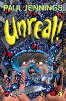 Paul Jennings - Unreal! - 9780140370997 - V9780140370997