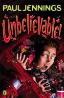 Paul Jennings - Unbelievable! - 9780140371000 - V9780140371000