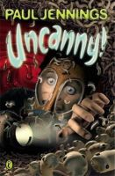 Jennings, Paul - Uncanny! - 9780140371024 - KST0014528