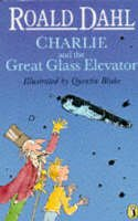 Blake, Quentin, Dahl, Roald - Charlie and the Great Glass Elevator - 9780140371550 - KEX0291165