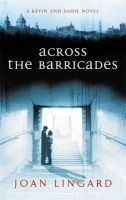 Lingard, Joan - Across the Barricades: A Kevin and Sadie Story (Puffin Teenage Fiction) - 9780140371796 - KSG0021583