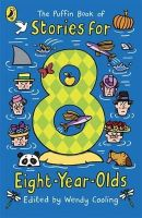 Wendy Cooling - Puffin Bk of Stories for 8 Yr-Old (Young Puffin Read Aloud) - 9780140380521 - 9780140380521