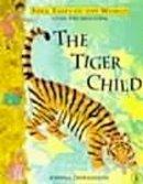 Troughton, Joanna - The Tiger Child - 9780140382389 - V9780140382389