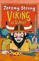 Strong, Jeremy - Viking at School - 9780140387162 - V9780140387162