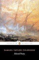 Coleridge, Samuel Taylor - Selected Poetry - 9780140424294 - V9780140424294