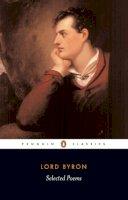 Byron, Lord George Gordon - Selected Poems - 9780140424508 - V9780140424508