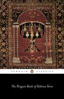 Various - The Penguin Book of Hebrew Verse (Penguin Classics) - 9780140424676 - V9780140424676