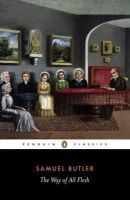 Butler, Samuel - The Way of All Flesh (English Library) - 9780140430127 - KRA0002549