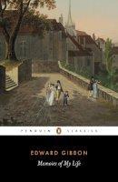 Gibbon, Edward - Memoirs of My Life - 9780140432176 - V9780140432176
