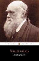Darwin, Charles - Autobiographies - 9780140433906 - V9780140433906