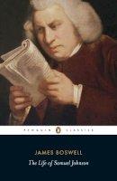 Boswell, James; Womersley, David - The Life of Samuel Johnson - 9780140436624 - V9780140436624