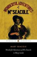 Seacole, Mary - The Wonderful Adventures of Mrs Seacole in Many Lands - 9780140439021 - V9780140439021