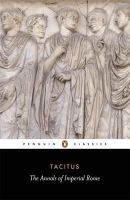 Tacitus - The Annals of Imperial Rome (Penguin Classics) - 9780140440607 - V9780140440607