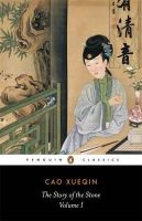 Xueqin, Cao - The Story of the Stone: a Chinese Novel: Vol 1, The Golden Days (Penguin Classics) - 9780140442939 - V9780140442939