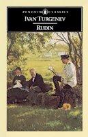 Turgenev, Ivan, Freeborn, Richard - Rudin (Classics) - 9780140443042 - KSG0020379