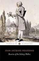 Rousseau, Jean-Jacques - Reveries of the Solitary Walker - 9780140443639 - V9780140443639