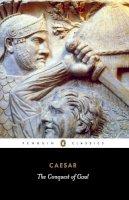 Caesar, Julius - The Conquest of Gaul - 9780140444339 - V9780140444339
