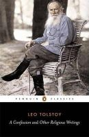 Leo Tolstoy - A Confession and Other Religious Writings (Classics) - 9780140444735 - V9780140444735
