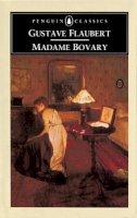 Flaubert, Gustave - Madame Bovary (Classics) - 9780140445268 - KIN0004229