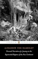 Humboldt, Alexander von - Personal Narrative - 9780140445534 - V9780140445534