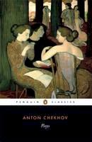 Chekhov, Anton - Plays: Ivanov; The Seagull; Uncle Vanya; Three Sisters; The CherryOrchard (Penguin Classics) - 9780140447330 - KKD0004999