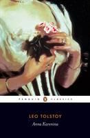 Tolstoy, Leo - Anna Karenina (Penguin Classics) - 9780140449174 - 9780140449174