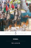 Virgil - The Aeneid (Penguin Classics) - 9780140449327 - 9780140449327
