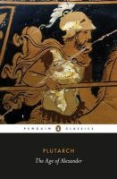 Plutarch - The Age of Alexander (Penguin Classics) - 9780140449358 - V9780140449358