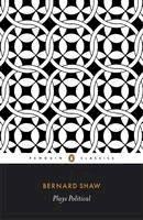 Laurence, Dan, Shaw, George Bernard - Plays Political (Shaw Library) - 9780140450309 - KKD0003929