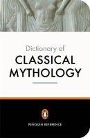 Pierre Grimal - The Penguin Dictionary of Classical Mythology - 9780140512359 - V9780140512359