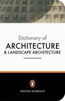 John Fleming, Hugh Honour, Nikolaus Pevsner - The Penguin Dictionary of Architecture and Landscape Architecture: Fifth Edition (Dictionary, Penguin) - 9780140513233 - V9780140513233