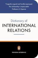 Evans, Graham, Newnham, Richard - The Penguin Dictionary of International Relations - 9780140513974 - KHN0000834