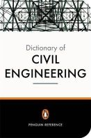 Blockley, David - The New Penguin Dictionary of Civil Engineering - 9780140515268 - V9780140515268