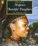 Steptoe, John - Mufaro's Beautiful Daughters - 9780140559460 - V9780140559460