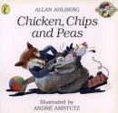 Ahlberg, Allan - Chicken, Chips and Peas - 9780140563979 - V9780140563979