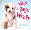 Butler, John - Who Says Woof? - 9780140568998 - V9780140568998