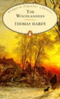 Hardy, Thomas - Woodlanders (Penguin Popular Classics) - 9780140620900 - KLJ0003502