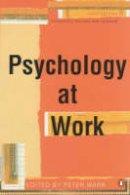 Warr, Peter - Psychology at Work - 9780141000107 - V9780141000107