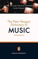 Griffiths, Paul - The New Penguin Dictionary of Music - 9780141009254 - V9780141009254