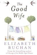 Elizabeth Buchan - The Good Wife - 9780141009797 - KON0835427