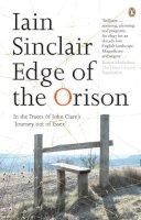 Sinclair, Iain - Edge of the Orison - 9780141012759 - V9780141012759