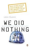 Polman, Linda - We Did Nothing - 9780141012902 - V9780141012902