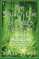 Tudge, Colin - The Secret Life of Trees: How They Live and Why They Matter (Penguin Press Science) - 9780141012933 - V9780141012933